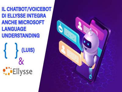 Il Chatbot/Voicebot di Ellysse integra anche Microsoft Language Understanding (LUIS)